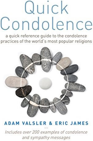 Quick Condolence: A quick reference guide to the condolence practices of the world's most popular religions